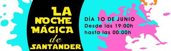 Santander celebra la Noche Mágica